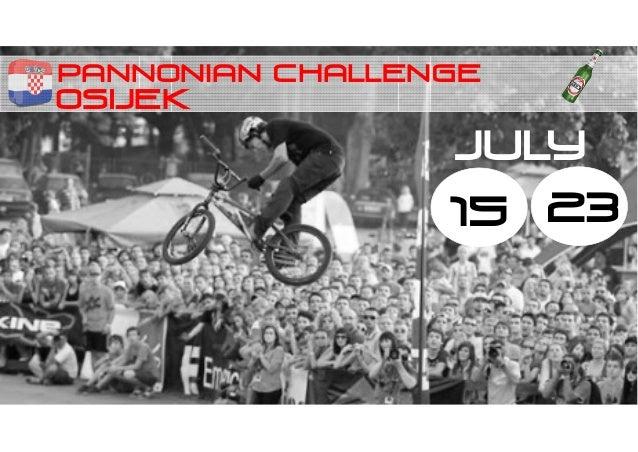 PANNONIAN CHALLENGE OSIJEK 15 23 JULY