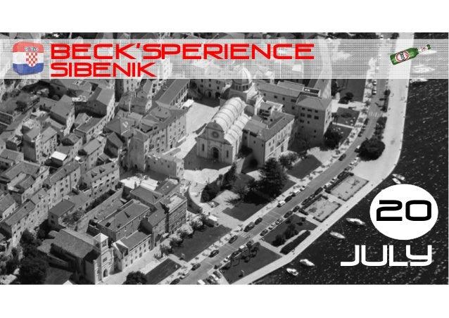 SIBENIK BECK'SPERIENCE 20 JULY