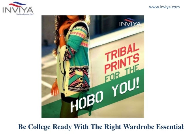 www.inviya.com Be College Ready With The Right Wardrobe Essentials