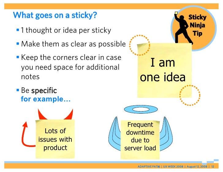 What goes on a sticky?                                                  Sticky                                            ...