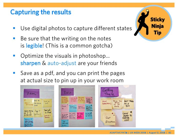 Capturing the results                                                                         Sticky  Use digital photos ...