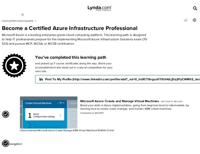 Lynda com Learning Path - Become a Certified Azure Infrastructure Pro…