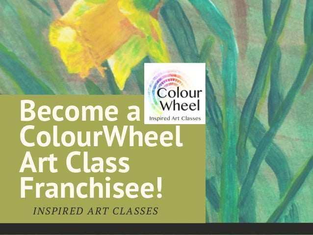 Become A ColourWheel Art Class Franchisee
