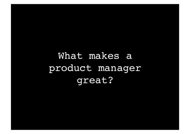 Become a Great Product Manager Slide 3