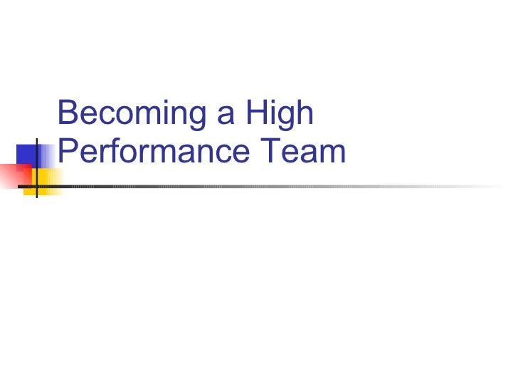 Becoming a High Performance Team