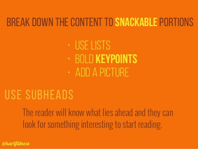 @karlfiltness • Use lists • Bold keypoints • Add a picture Use subheads break down the content to snackable portions The re...