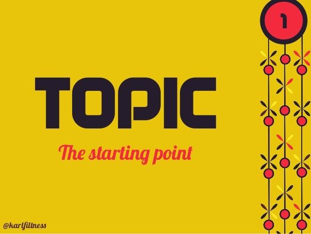 TOPICThe starting point @karlfiltness 1