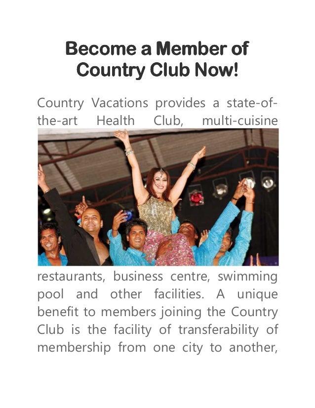 Become a Member ofBecome a Member ofBecome a Member ofBecome a Member of Country Club Now!Country Club Now!Country Club No...