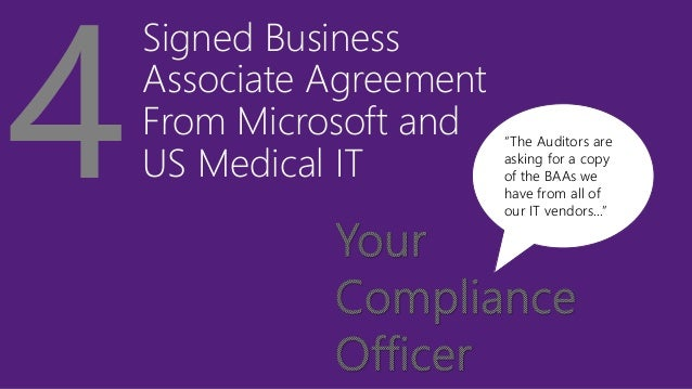 """Signed Business Associate Agreement From Microsoft and US Medical IT """"The Auditors are asking for a copy of the BAAs we ha..."""
