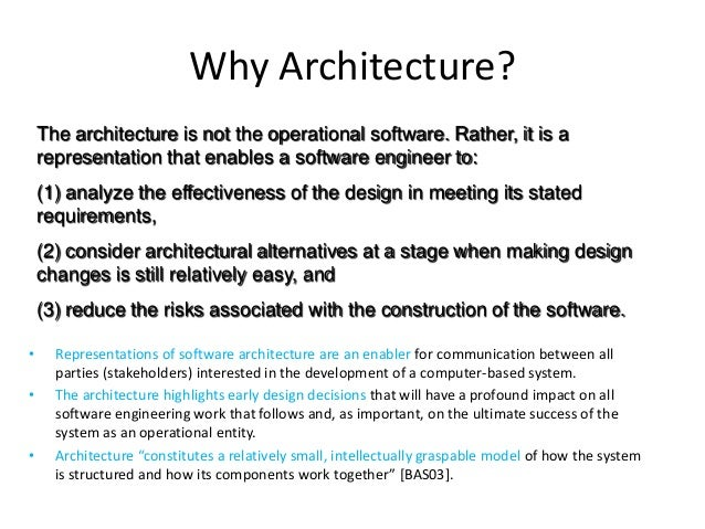 7. Why Architecture?