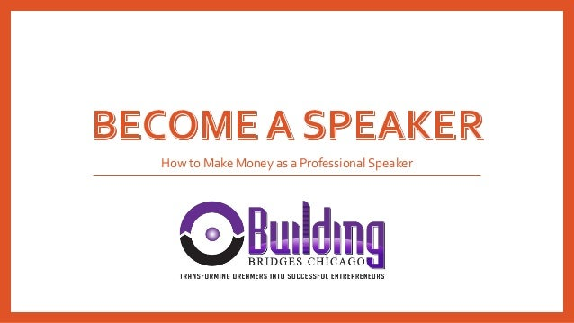 How to Make Money as a Professional Speaker