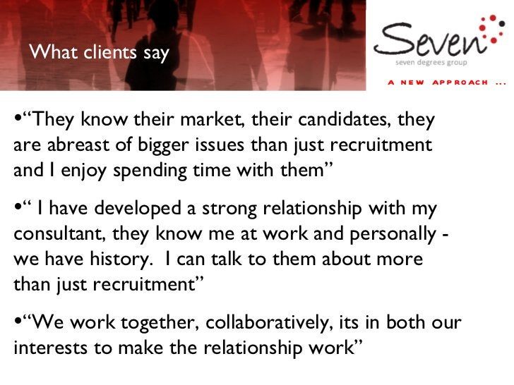 """<ul><li>"""" They know their market, their candidates, they are abreast of bigger issues than just recruitment and I enjoy sp..."""