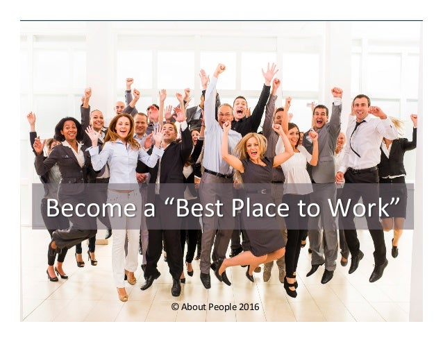 """Become  a  """"Best  Place  to  Work""""   ©  About  People  2016"""