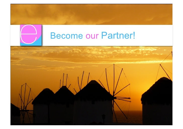 Become our Partner!