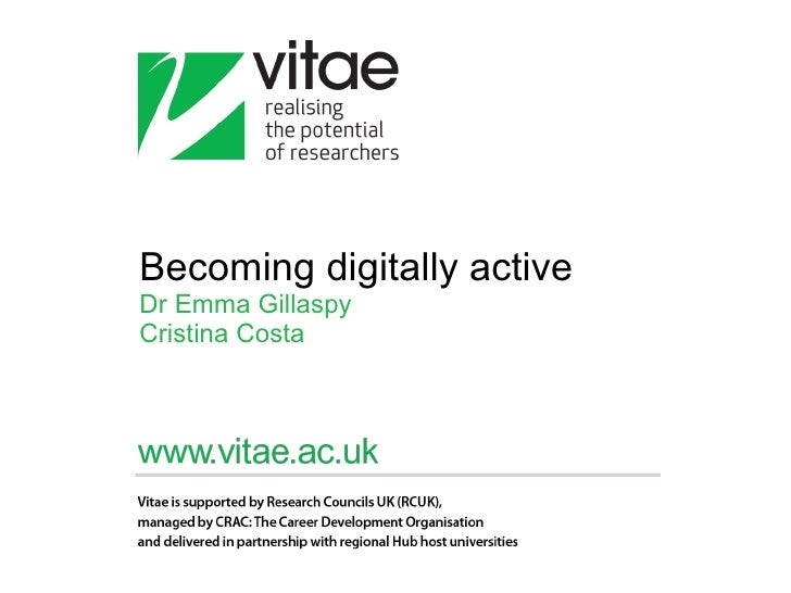 Becoming digitally active Dr Emma Gillaspy Cristina Costa