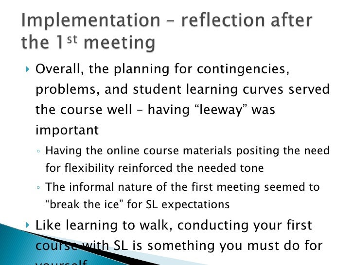 """<ul><li>Overall, the planning for contingencies, problems, and student learning curves served the course well – having """"le..."""