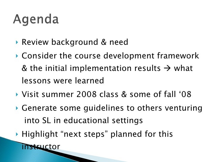 <ul><li>Review background & need  </li></ul><ul><li>Consider the course development framework & the initial implementation...