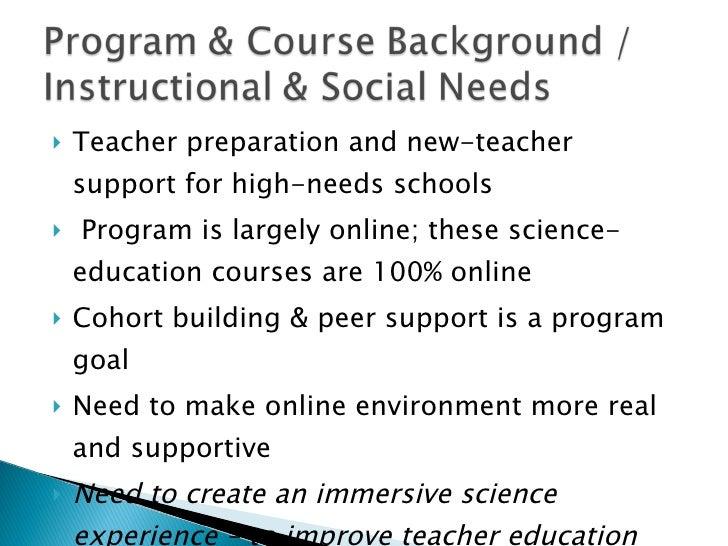 <ul><li>Teacher preparation and new-teacher support for high-needs schools  </li></ul><ul><li>Program is largely online; t...