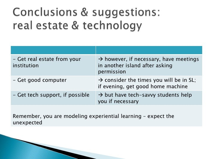 - Get real estate from your institution     however, if necessary, have meetings in another island after asking permissio...