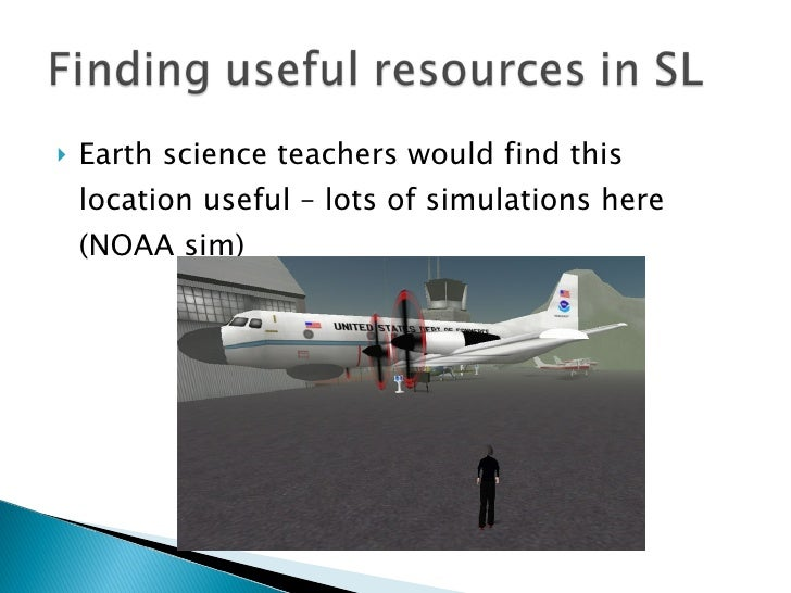 <ul><li>Earth science teachers would find this location useful – lots of simulations here (NOAA sim) </li></ul>