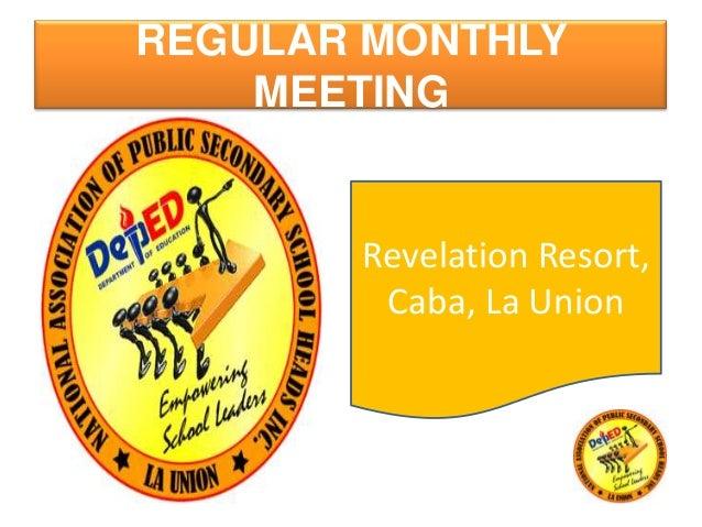 REGULAR MONTHLYMEETINGRevelation Resort,Caba, La Union