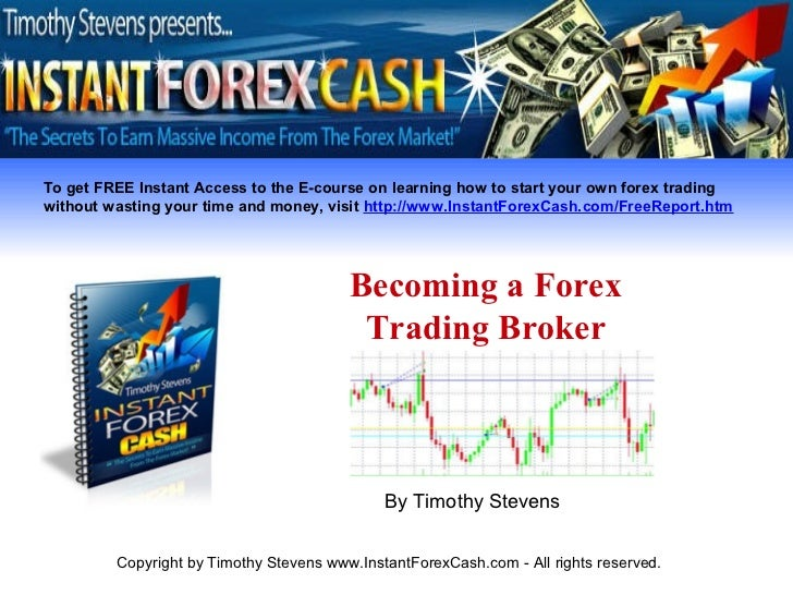 How to become forex trading broker
