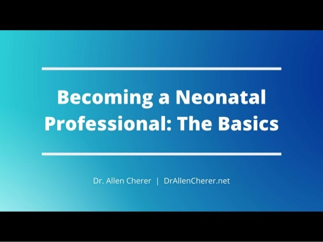 Becoming a Neonatal Professional