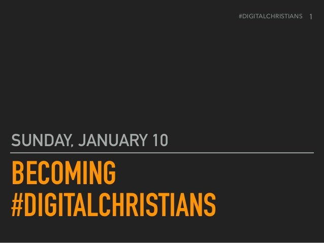 #DIGITALCHRISTIANS BECOMING
