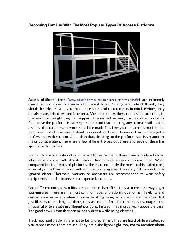 Becoming Familiar With The Most Popular Types Of Access Platforms Access platforms (http://www.alisafe.com.au/aluminium-pl...