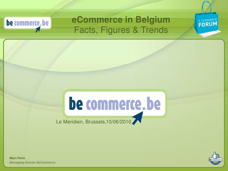 eCommerce in Belgium                                      Facts, Figures & Trends                                    Le Me...