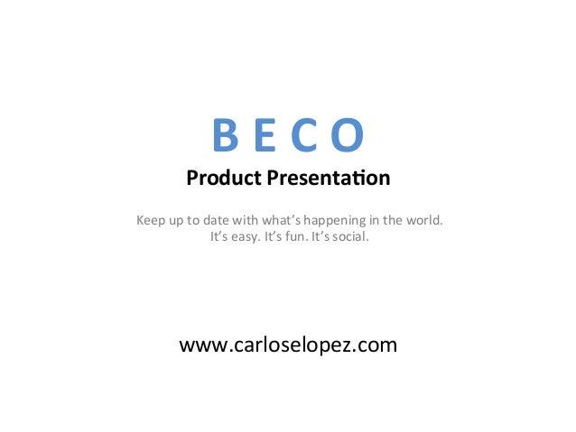 B E C O              Product Presenta1on                    ...