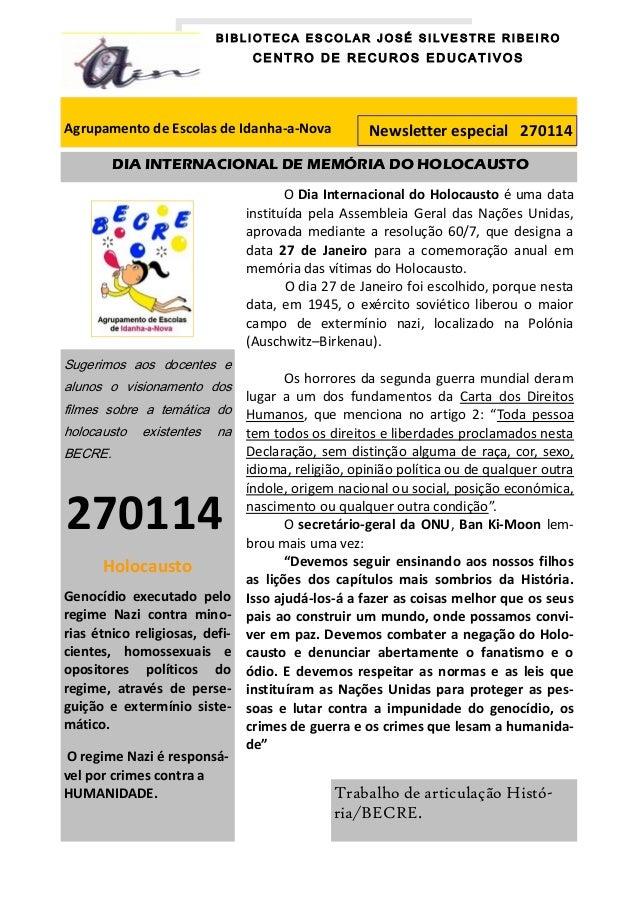 BIBLIOTECA ESCOLAR JOSÉ SILVESTRE RIBEIRO  CENTRO DE RECUROS EDUCATIVOS  Agrupamento de Escolas de Idanha-a-Nova  Newslett...