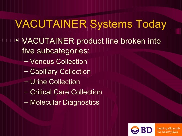 becton dickinson company vacutanier systems Becton dickinson vacutainer systems, broken bow, nebraska 40 likes medical & health.