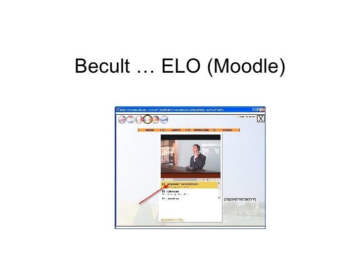 Becult … ELO (Moodle)