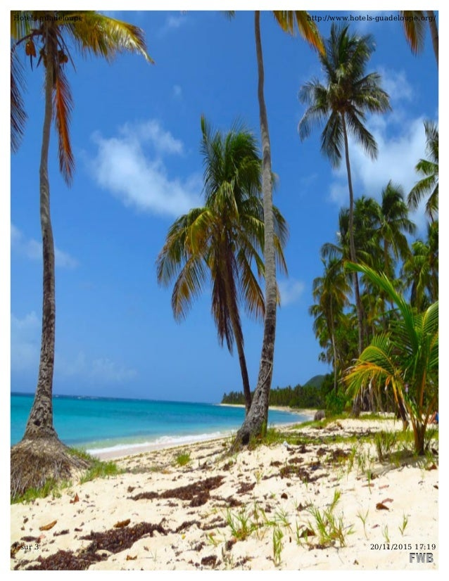 Hotels guadeloupe http://www.hotels-guadeloupe.org/ 1 sur 3 20/11/2015 17:19