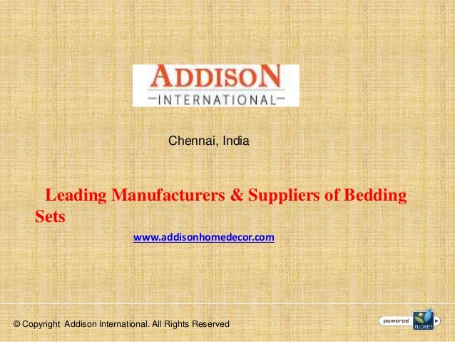 Bed Sheets Manufacturers. Chennai, India Leading Manufacturers U0026 Suppliers  Of Bedding Sets Www.addisonhomedecor.com ...