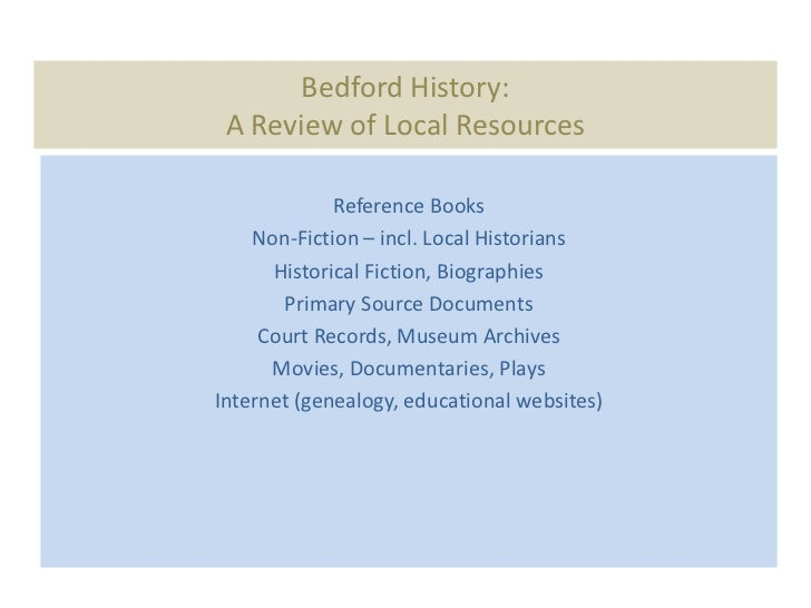 Bedford History: A Review of Local Resources             Reference Books    Non-Fiction – incl. Local Historians      Hist...