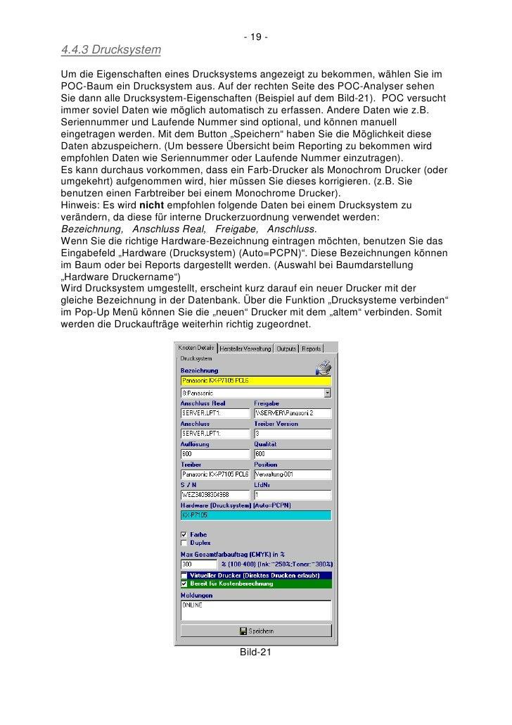 - 19 - 4.4.3 Drucksystem Um die Eigenschaften eines Drucksystems angezeigt zu bekommen, wählen Sie im POC-Baum ein Drucksy...