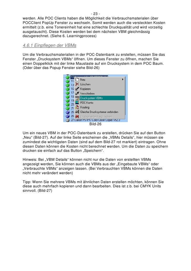 - 23 - werden. Alle POC Clients haben die Möglichkeit die Verbrauchsmaterialen über POCClient PopUp Fenster zu wechseln. S...