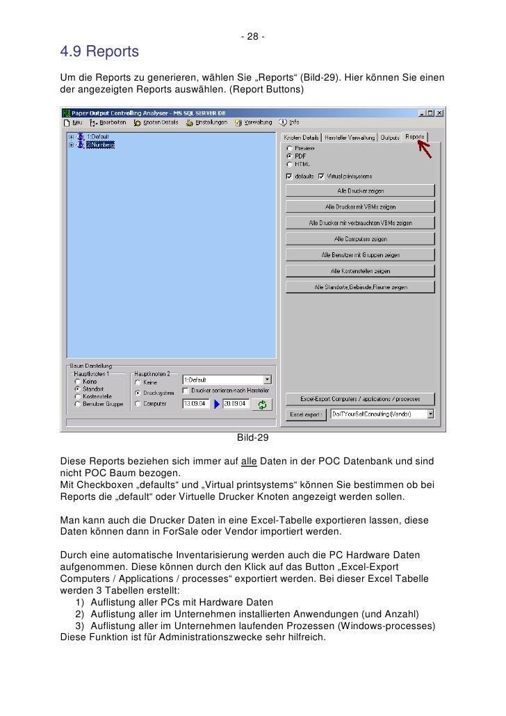 """- 28 - 4.9 Reports Um die Reports zu generieren, wählen Sie """"Reports"""" (Bild-29). Hier können Sie einen der angezeigten Rep..."""