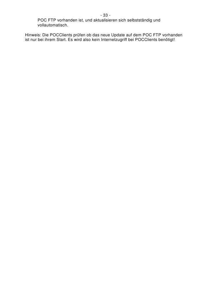 - 33 -       POC FTP vorhanden ist, und aktualisieren sich selbstständig und       vollautomatisch.  Hinweis: Die POCClien...