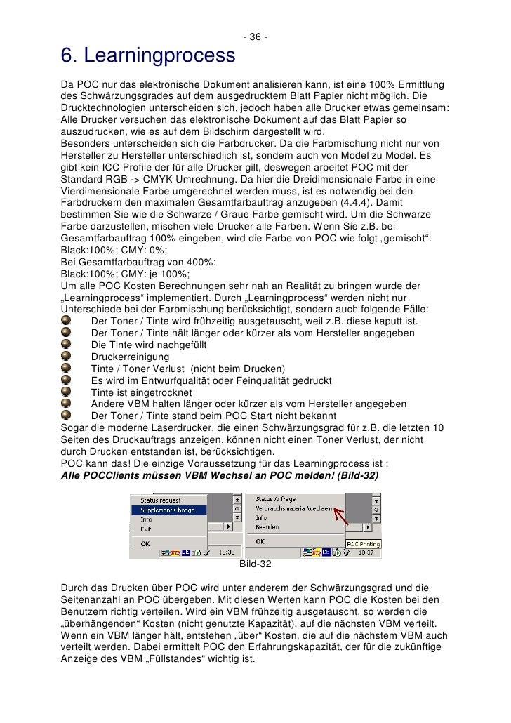 - 36 -  6. Learningprocess Da POC nur das elektronische Dokument analisieren kann, ist eine 100% Ermittlung des Schwärzung...