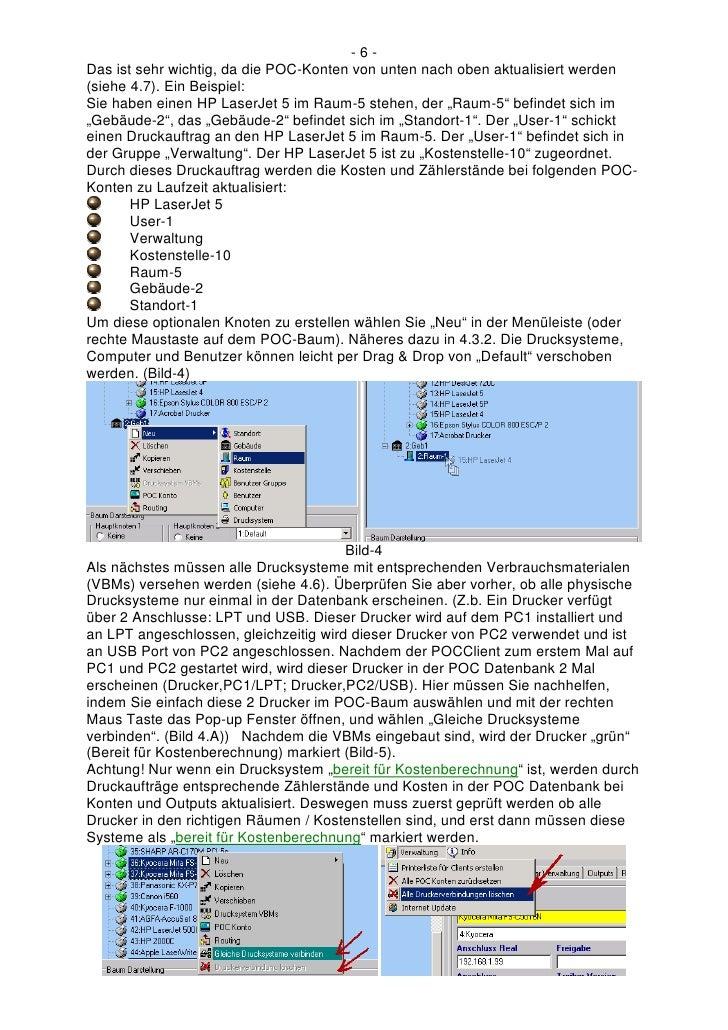 -6- Das ist sehr wichtig, da die POC-Konten von unten nach oben aktualisiert werden (siehe 4.7). Ein Beispiel: Sie haben e...