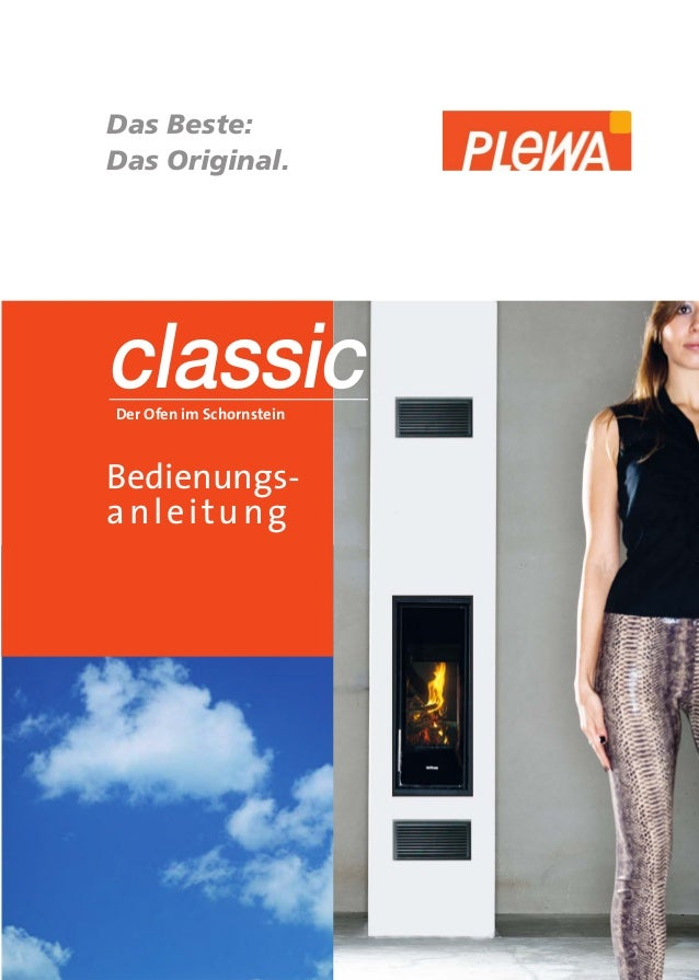Das Beste: Das Original.  classic Der Ofen im Schornstein  Bedienungsanleitung