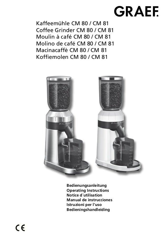 Kaffeemühle CM 80 / CM 81Coffee Grinder CM 80 / CM 81Moulin à café CM 80 / CM 81Molino de café CM 80 / CM 81Macinacaffè CM...