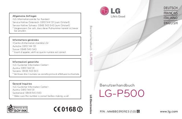 Benutzerhandbuch LG-P500 P/N : MMBB0393923 (1.0) G www.lg.com BenutzerhandbuchLG-P500 DEUTSCH FRANÇAIS ITALIANO ENGLISH Al...