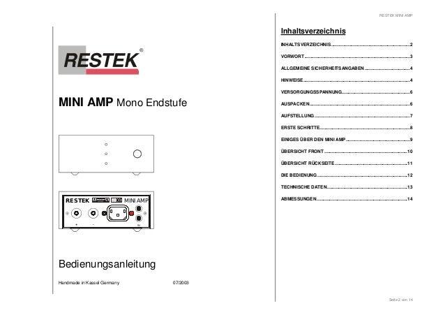 MINI AMP Mono Endstufe  RESTEK MINI AMP  + - IN  Bedienungsanleitung  Handmade in Kassel Germany 07/2003  RESTEK MINI AMP ...