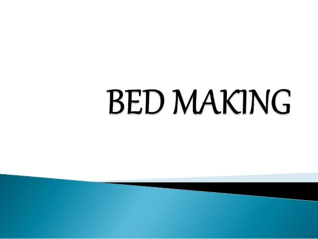  It is the techniques of preparing different types of bed in making a patients/clients comfortable or his/her position su...