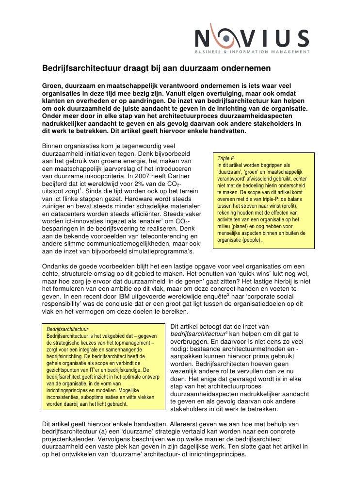 Bedrijfsarchitectuur draagt bij aan duurzaam ondernemen  Groen, duurzaam en maatschappelijk verantwoord ondernemen is iets...