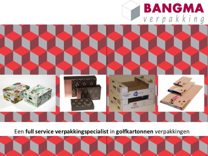 Een  full service verpakkingspecialist  in  golfkartonnen  verpakkingen